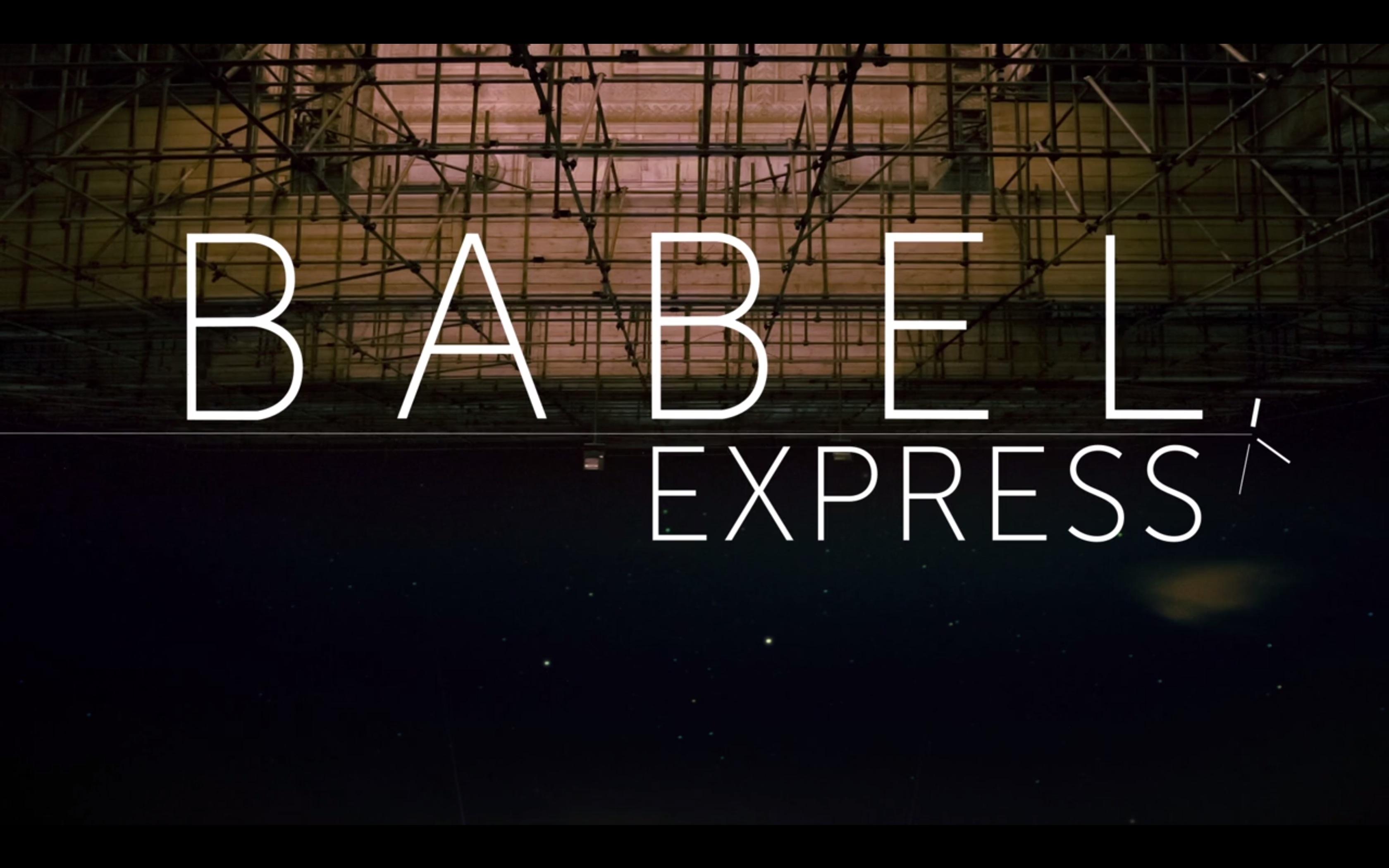 BABEL EXPRESS – Opening Titles